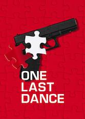 Search netflix One Last Dance