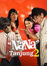Search netflix Nana Tanjung 2